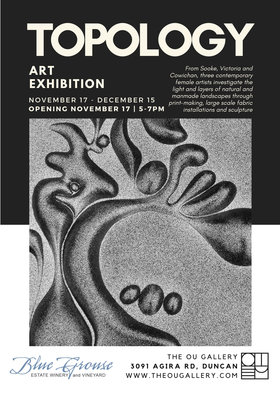 Art Exhibition: Topology: Janine Duns, Marina DiMaio, Roxanne Martin @ The Ou Gallery Nov 17 2018 - Dec 12th @ The Ou Gallery