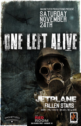 One Left Alive w/ Jetplane and Fallen Stars @ The Red Room Nov 24 2018 - Feb 17th @ The Red Room