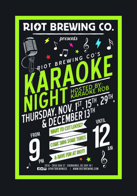 Karaoke Night at Riot @ Riot Brewing Co. Dec 13 2018 - Apr 26th @ Riot Brewing Co.