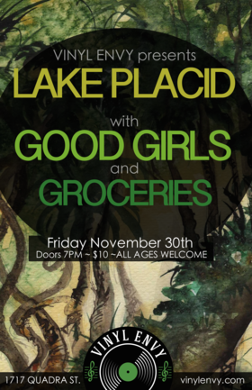 Local Triple-Header!: Lake placid (Vic), Good Girls (Vic), Groceries (Vic) @ Vinyl Envy Nov 30 2018 - Mar 25th @ Vinyl Envy