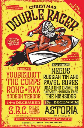 Christmas DOUBLE Rager (Night #2): Needs, Russian Tim & Pavel Bures, Dead End Drive -In, DADWEED, Mooshy Face, The Highsides @ The Astoria Dec 15 2018 - Dec 19th @ The Astoria