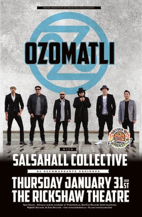 OZOMATLI with special guests Salsahall Collective & DJ SuCommandante Espinoza: Ozomatli, Salsahall Collective , DJ Su Comandante Espinoza @ Rickshaw Theatre Jan 31 2019 - Apr 19th @ Rickshaw Theatre