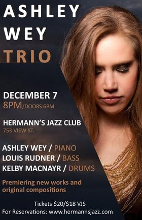 The Ashley Wey Trio at Hermann's Jazz Club @ Hermann's Jazz Club Dec 7 2018 - Jan 22nd @ Hermann's Jazz Club