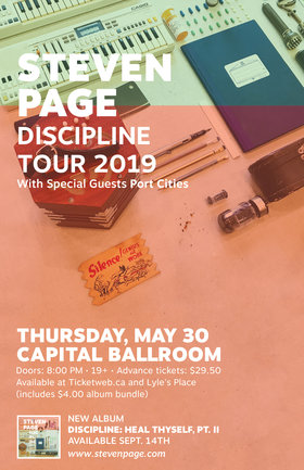 Steven Page, Port Cities @ Capital Ballroom May 30 2019 - May 25th @ Capital Ballroom