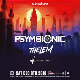 Psymbionic w/ Thelem at SUBculture Saturday's @ The Red Room Dec 8 2018 - Feb 17th @ The Red Room