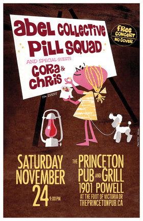 abel collective, Pill Squad, Cora and Chris @ Princeton Pub Nov 24 2018 - Apr 6th @ Princeton Pub