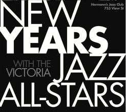 New Years Eve Early Show with the Jazz All-Stars featuring: Phil Dwyer, Louise Rose (vocals and piano), Miguelito Valdes, Joey Smith (bass), Roy Styffe (sax) @ Hermann's Jazz Club Dec 31 2018 - Jan 22nd @ Hermann's Jazz Club