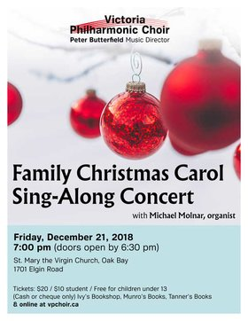 Family Christmas Carol Sing-A-Long Concert: Victoria Philharmonic Choir @ St. Mary's Anglican Church Dec 21 2018 - Jun 6th @ St. Mary's Anglican Church
