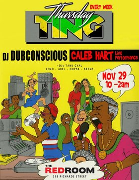 Ting! Caleb Hart (LIVE Performance) + DJ Dubconscious & TankGyal @ The Red Room Nov 29 2018 - Dec 19th @ The Red Room