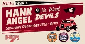 HANK ANGEL and his ISLAND DEVILS @ The Loft (Victoria) Dec 15 2018 - Apr 1st @ The Loft (Victoria)