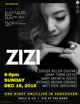 One night Only Live in Vancouver: Zizi @ Guilt & Co. Dec 16 2018 - Dec 19th @ Guilt & Co.