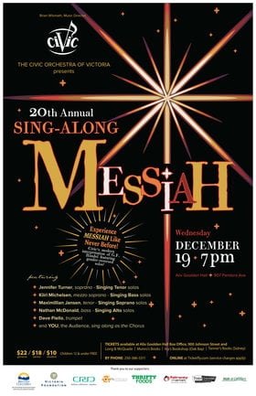 20th Annual Sing-Along Messiah: The Civic Orchestra of Victoria @ Alix Goolden Performance Hall Dec 19 2018 - Dec 17th @ Alix Goolden Performance Hall
