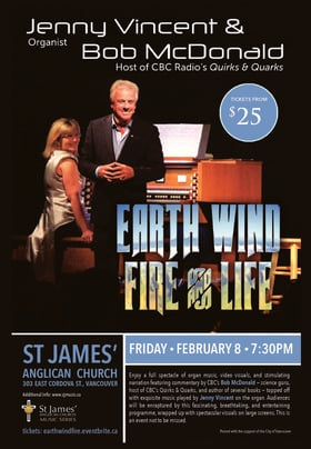 Earth, Wind, Fire & Life: Bob McDonald, Jenny Vincent @ St James' Church Feb 8 2019 - Dec 18th @ St James' Church