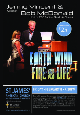 Earth, Wind, Fire & Life: Bob McDonald, Jenny Vincent @ St James' Church Feb 8 2019 - Jan 16th @ St James' Church