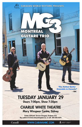 Montreal Guitar Trio: Montreal Guitar Trio @ The Mary Winspear Centre Jan 29 2019 - Dec 7th @ The Mary Winspear Centre