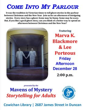 Come Into My Parlour: Holiday Ghost Stories for Adults @ Vancouver Island Regional Library (Cowichan Branch) Dec 28 2018 - Feb 20th @ Vancouver Island Regional Library (Cowichan Branch)