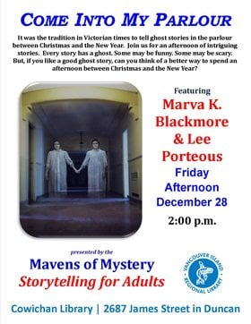 Come Into My Parlour: Holiday Ghost Stories for Adults @ Vancouver Island Regional Library (Cowichan Branch) Dec 28 2018 - Dec 19th @ Vancouver Island Regional Library (Cowichan Branch)