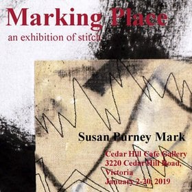 Marking Place - an exhibition of stitch: Susan Purney Mark @ The Arts Centre at Cedar Hill  Jan 2 2019 - Mar 8th @ The Arts Centre at Cedar Hill