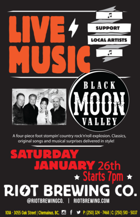 Live Music at Riot: Black Moon Valley @ Riot Brewing Co. Jan 26 2019 - Aug 22nd @ Riot Brewing Co.