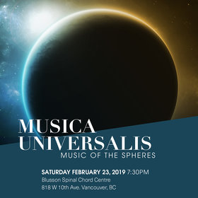 Musica Universalis: Music of the Spheres: Vancouver Cantata Singers @ Blusson Spinal Cord Centre Feb 23 2019 - Apr 19th @ Blusson Spinal Cord Centre