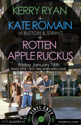 Kerry Ryan, Kate Romain, Rotten Apple Ruckus @ Vinyl Envy Jan 18 2019 - Mar 25th @ Vinyl Envy