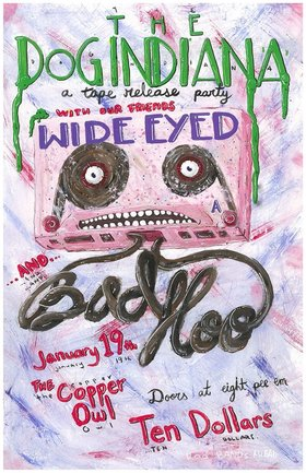 Regular Occasion #3: The Dog Indiana , Wide Eyed, Bad Hoo @ Copper Owl Jan 19 2019 - Oct 18th @ Copper Owl