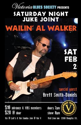 Saturday Night Juke Joint with Wailin' Al Walker: Wailin' Al Walker, Brett Smith-Daniels @ V-lounge Feb 2 2019 - May 29th @ V-lounge