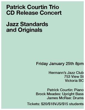 Patrick Courtin Trio CD Release Party! @ Hermann's Jazz Club Jan 25 2019 - Oct 18th @ Hermann's Jazz Club