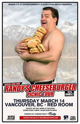 Randy's Cheeseburger Picnic Tour - Vancouver @ The Red Room Mar 14 2019 - Apr 25th @ The Red Room