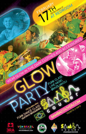Sambacouver Glow Party @ The Red Room Feb 17 2019 - Apr 25th @ The Red Room