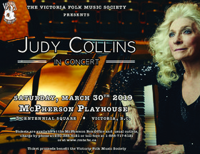 Judy Collins in Concert: Judy Collins @ McPherson Playhouse Mar 30 2019 - Mar 23rd @ McPherson Playhouse