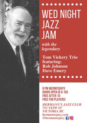 Hermann's Jazz Jam: Feat. The Tom Vickery Trio: @ Hermann's Jazz Club Mar 27 2019 - Oct 28th @ Hermann's Jazz Club