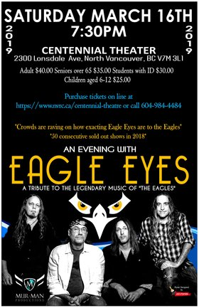 """An evening celebrating the music of the Eagles"": Eagle Eyes @ Centennial Theatre Mar 16 2019 - Feb 21st @ Centennial Theatre"