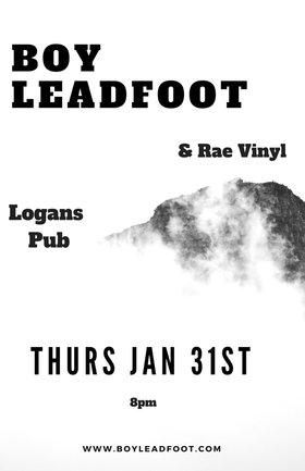 Boy Leadfoot, Rae Vinyl @ Logan's Pub Jan 31 2019 - Oct 18th @ Logan's Pub
