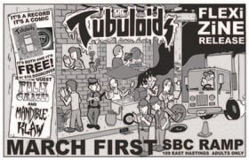 Tubuloids Flexi-Zine Release: The Tubuloids, Mandible Klaw , Fully Crazed @ SBC Restaurant Mar 1 2019 - Apr 19th @ SBC Restaurant