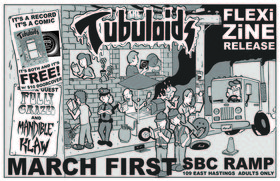 Tubuloids Flexi-Zine Release: The Tubuloids, Mandible Klaw , Fully Crazed @ SBC Restaurant Mar 1 2019 - Feb 16th @ SBC Restaurant