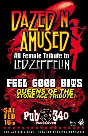 Led Zeppelin &  Queens Of The Stone Age Tributes: Dazed n Amused, Feel Good Hits @ Pub 340 Feb 16 2019 - Feb 16th @ Pub 340