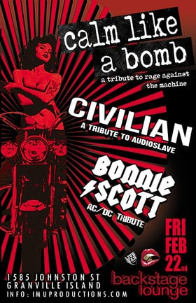 Rage Against The Machine, Audioslave & AC/DC Tributes: Calm Like A Bomb, Civilian , BONNIE SCOTT @ Backstage Lounge Feb 22 2019 - Feb 15th @ Backstage Lounge