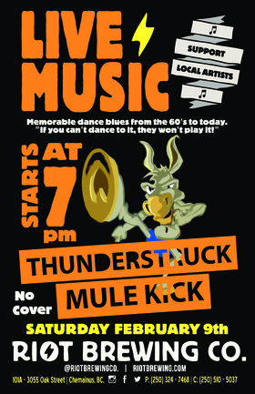 Live Music at Riot: Thunderstruck Mule Kick @ Riot Brewing Co. Feb 9 2019 - Jun 19th @ Riot Brewing Co.