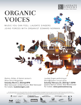 Organic Voices ft: Laudate Singers, Edward Norman  (Organ) @ Queens Avenue United Church, 529 Queens Ave. Feb 23 2019 - Apr 19th @ Queens Avenue United Church, 529 Queens Ave.