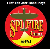 Lust Life Jazz Band Plays YYJ Runway at The Spitfire Grill: Lust Life Jazz Band @ The Spitfire Grill Mar 9 2019 - Oct 19th @ The Spitfire Grill