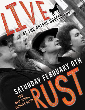An Evening with: LIVE RUST @ The Artful Dodger Pub Feb 9 2019 - Aug 22nd @ The Artful Dodger Pub
