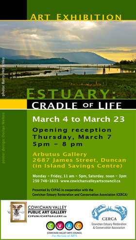 "Art Show - ""Estuary: Cradle of Life"" @ Cowichan Community Centre Mar 4 2019 - Aug 22nd @ Cowichan Community Centre"