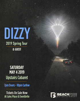 Royal Mountain Records recording Artist Dizzy, Cara Bateman @ The Upstairs Cabaret May 4 2019 - Apr 21st @ The Upstairs Cabaret