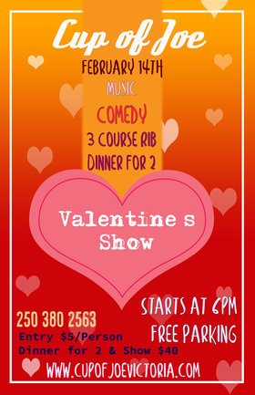 Valentine's Show: Dave Harris, Chelsea and Steve, Pete Yawnz @ cup of joe Feb 14 2019 - Dec 3rd @ cup of joe