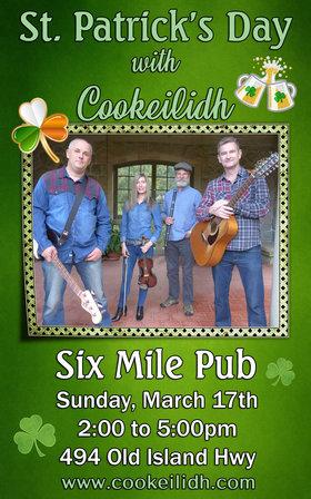COOKEILIDH - St. Patrick's Celebration at Six Mile Pub: Cookeilidh @ Six Mile Pub Mar 17 2019 - Sep 24th @ Six Mile Pub