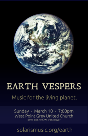 Earth Vespers: The Solaris Project @ West Point Grey United Church Mar 10 2019 - Sep 23rd @ West Point Grey United Church
