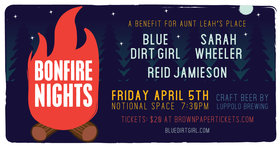 Bonfire Nights Music Fundraiser: Sarah Wheeler Band, Blue Dirt Girl Band, Reid Jamieson Band @ Notional Space Apr 5 2019 - Apr 25th @ Notional Space