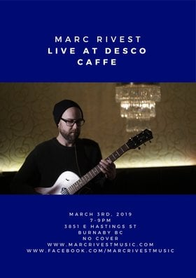 Marc Rivest @ Desco Caffe Mar 3 2019 - Apr 19th @ Desco Caffe