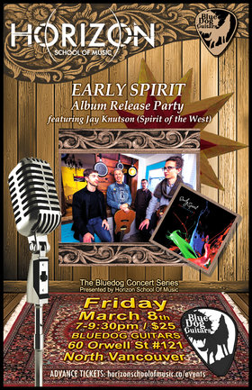 Early Spirit @ Blue Dog Guitars Mar 8 2019 - Apr 19th @ Blue Dog Guitars